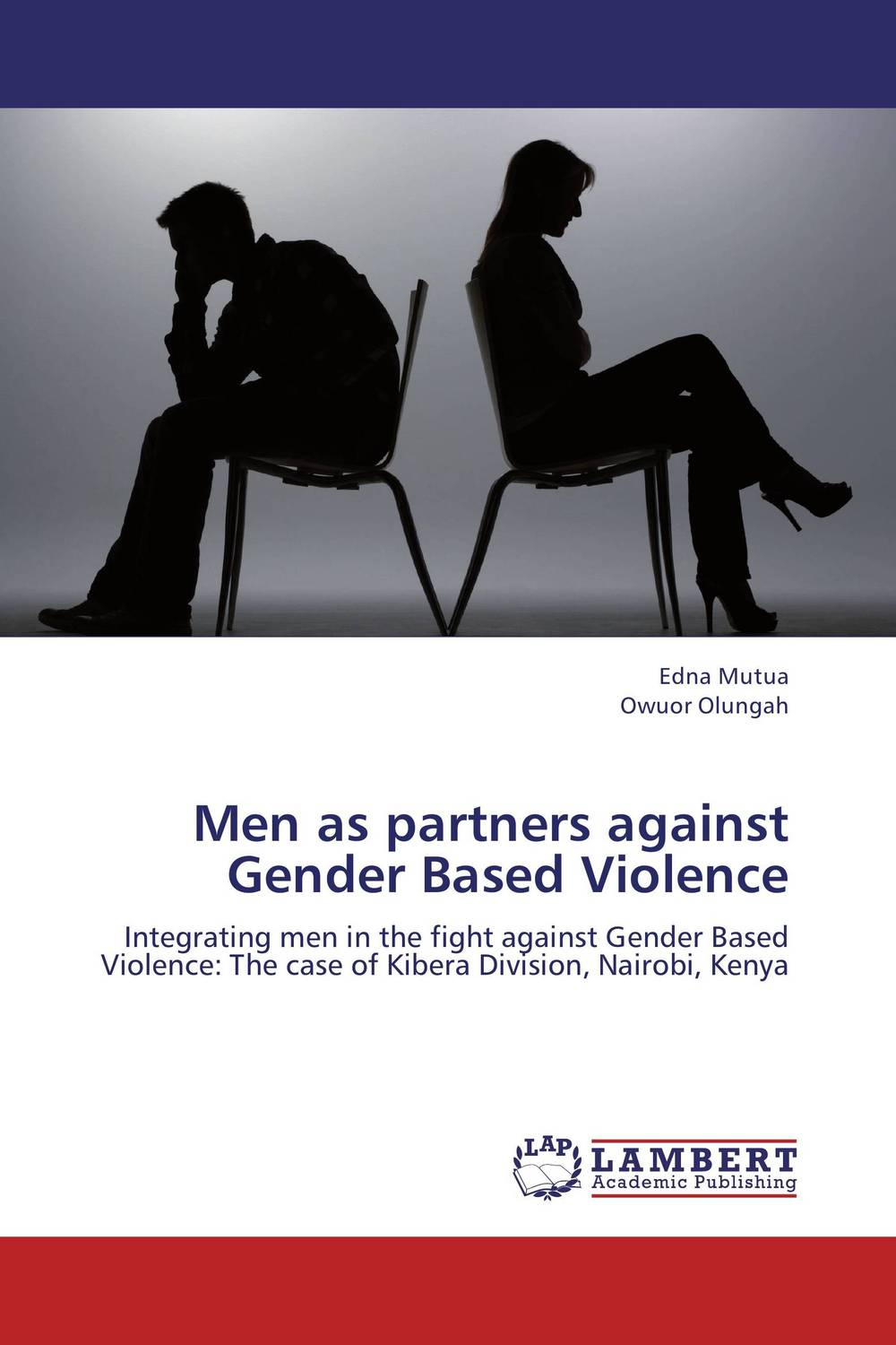 Men as partners against Gender Based Violence nation gender and cultures of violence