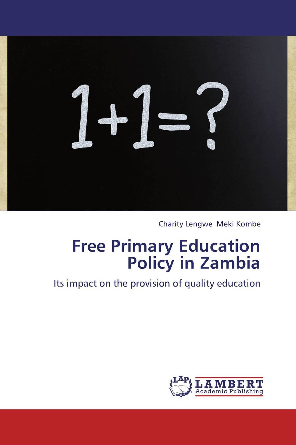 Free Primary Education Policy in Zambia use of role plays in teaching english in primary schools