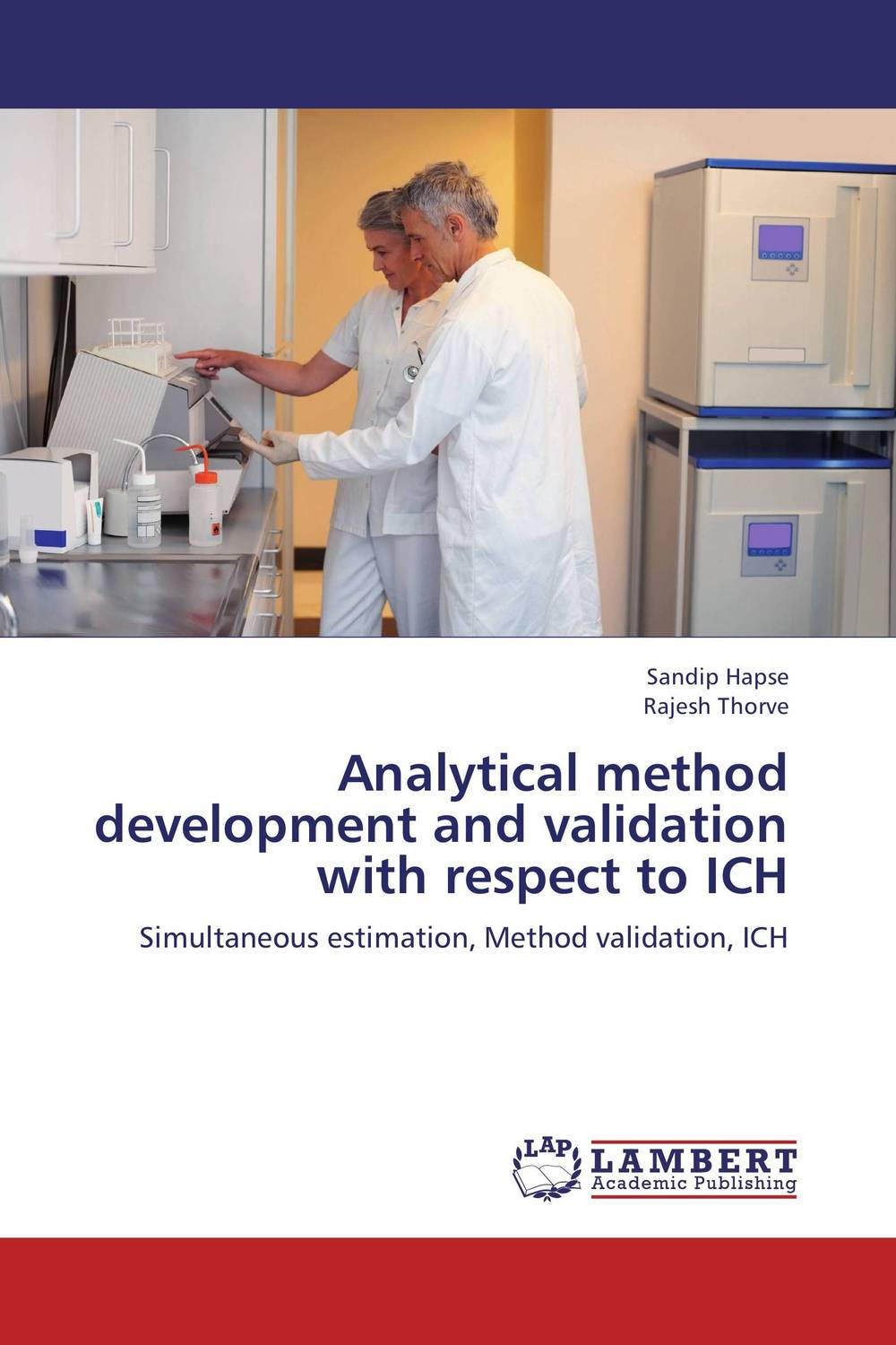 Analytical method development and validation with respect to ICH analytical method development