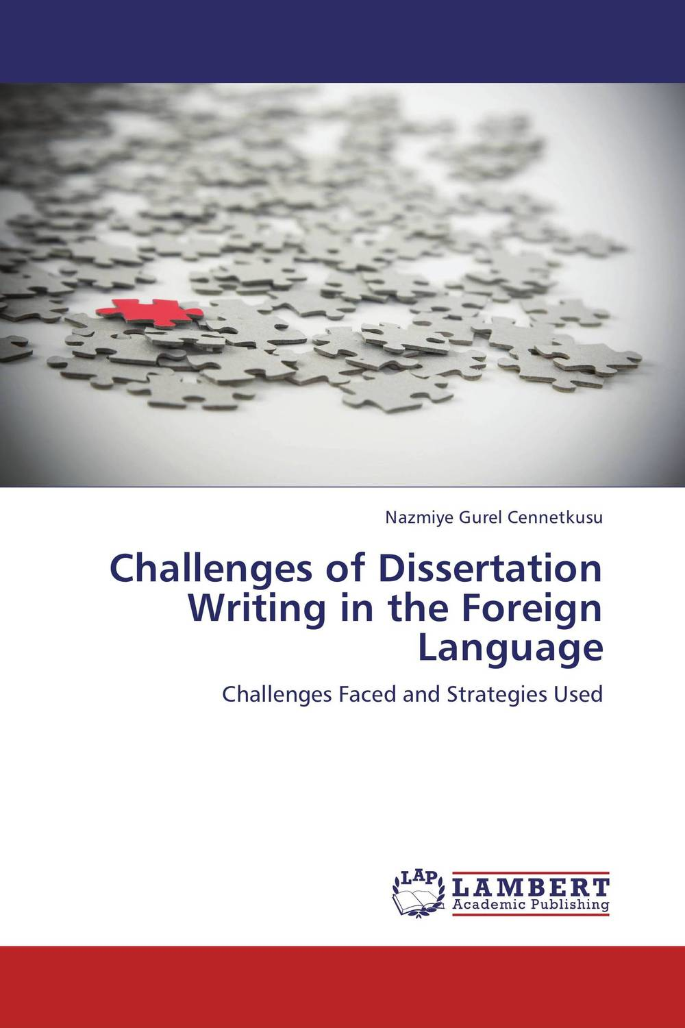 Challenges of Dissertation Writing in the Foreign Language