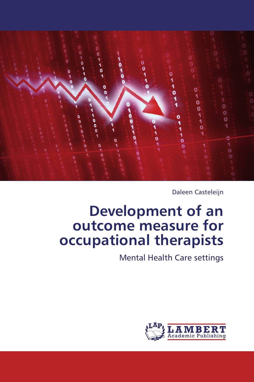 Development of an outcome measure for occupational therapists