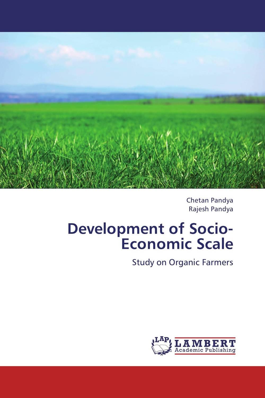 Development of Socio-Economic Scale the failure of economic nationalism in slovenia s transition