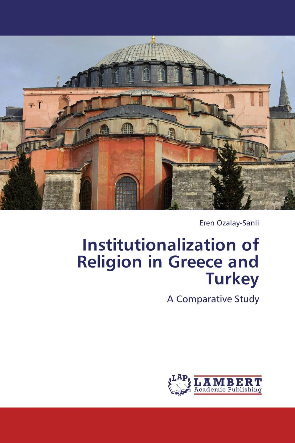 Institutionalization of Religion in Greece and Turkey