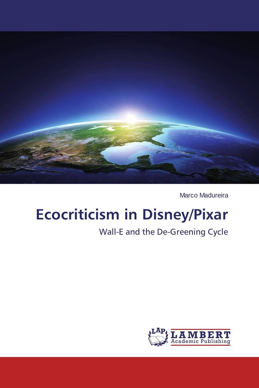 Ecocriticism in Disney/Pixar violet ugrat ways to heaven colonization of mars i