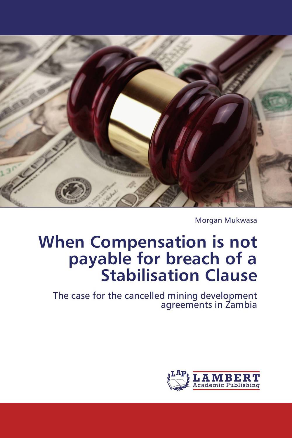 When Compensation is not payable for breach of a Stabilisation Clause affair of state an
