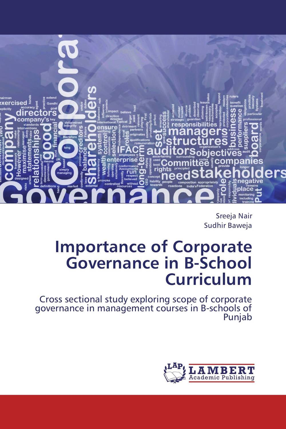 Importance of Corporate Governance in B-School Curriculum dysfunctions in accounting and the role of corporate lobbying