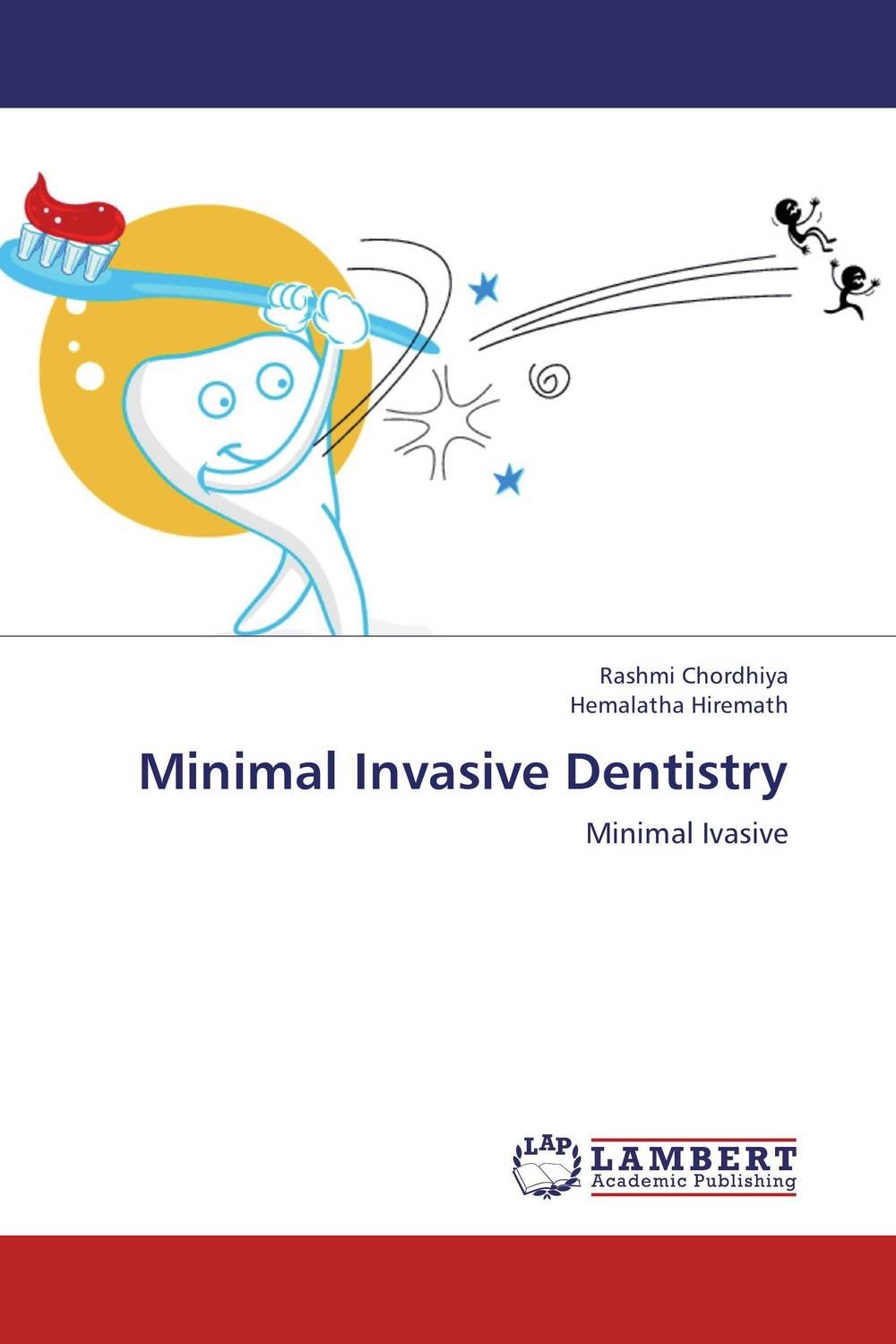 Minimal Invasive Dentistry simranjeet kaur amaninder singh and pranav gupta surface properties of dental materials under simulated tooth wear