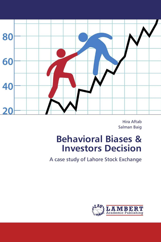 Behavioral Biases & Investors Decision michael pompian m behavioral finance and wealth management how to build optimal portfolios that account for investor biases