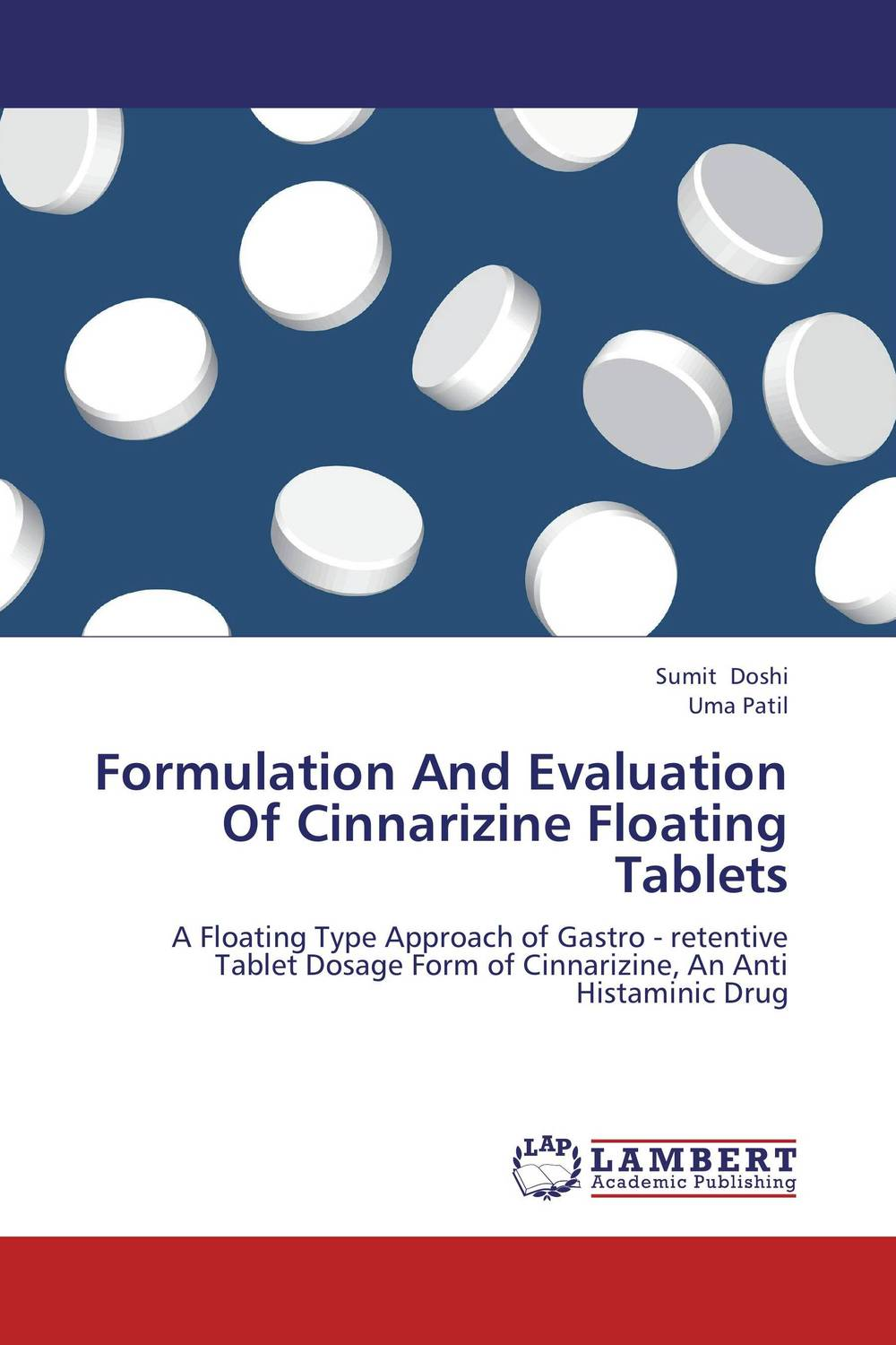 Formulation And Evaluation Of Cinnarizine Floating Tablets amita yadav kamal singh rathore and geeta m patel formulation evaluation and optimization of mouth dissolving tablets