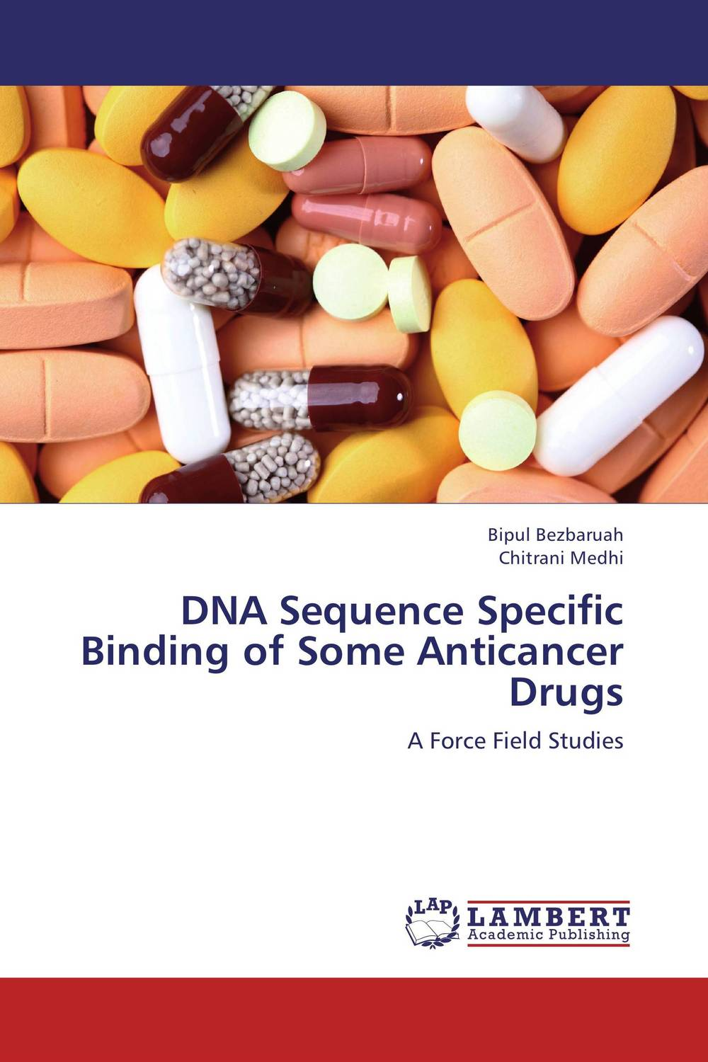 DNA Sequence Specific Binding of Some Anticancer Drugs rakesh kumar ameta and man singh quatroammonimuplatinate and anticancer chemistry of platinum via dfi