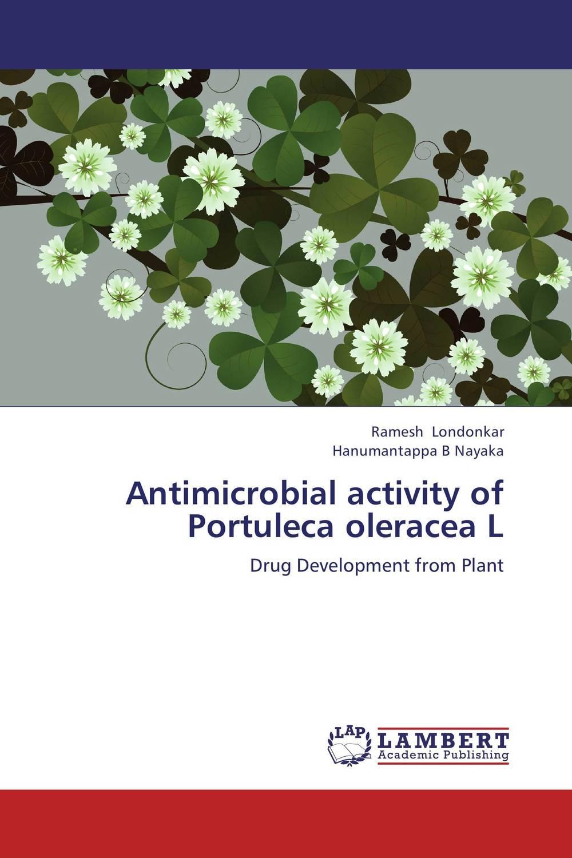 Antimicrobial activity of Portuleca oleracea L arial