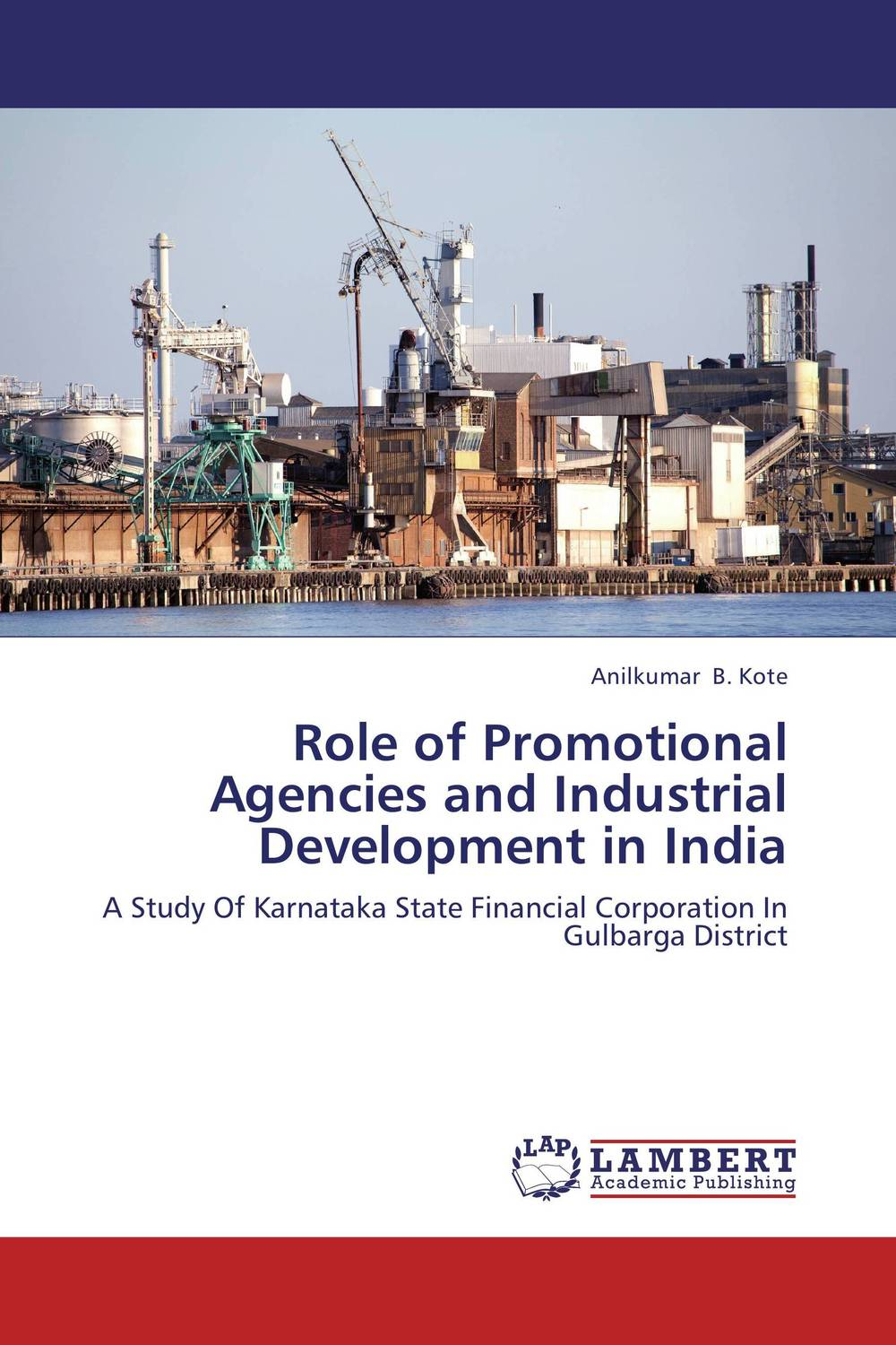 Role of Promotional Agencies and Industrial Development in India father's role in enhancing children's development