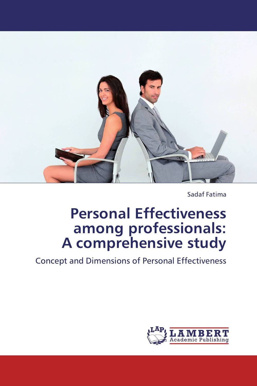 Personal Effectiveness among professionals: A comprehensive study