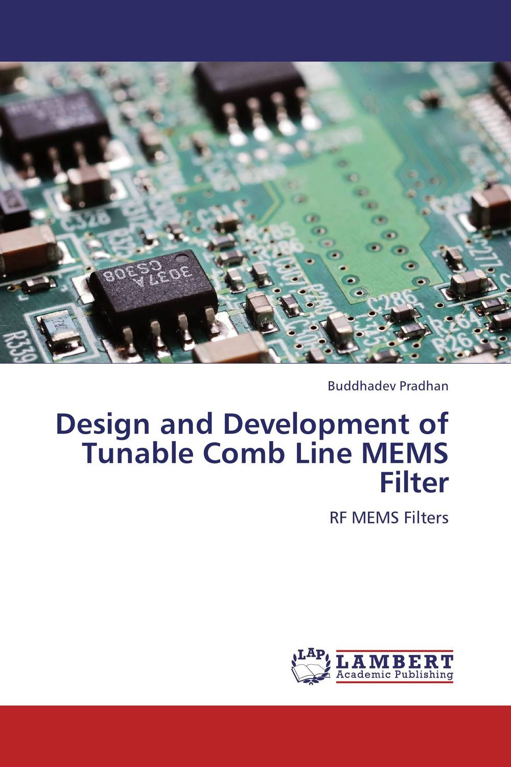 Design and Development of Tunable Comb Line MEMS Filter minhang bao analysis and design principles of mems devices