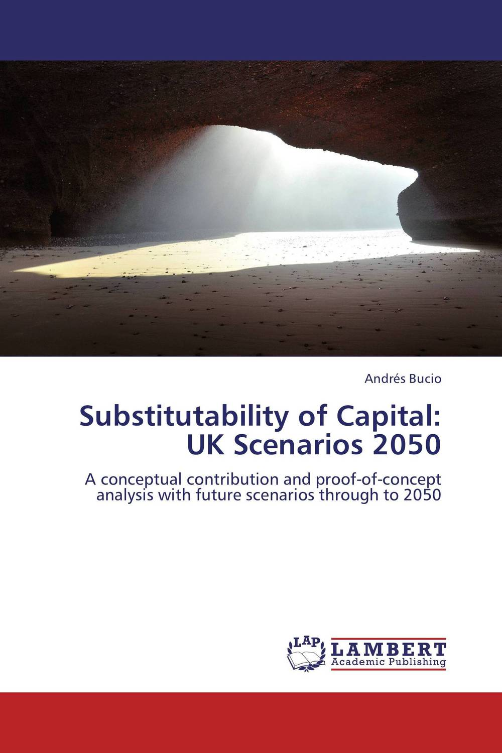 Substitutability of Capital: UK Scenarios 2050 i manev social capital and strategy effectiveness an empirical study of entrepreneurial ventures in a transition economy
