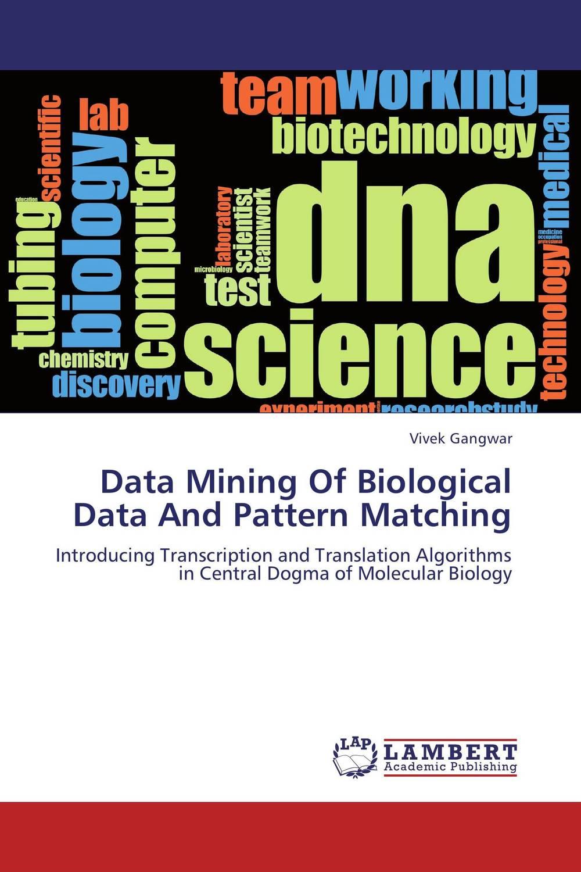 Zakazat.ru: Data Mining Of Biological Data And Pattern Matching
