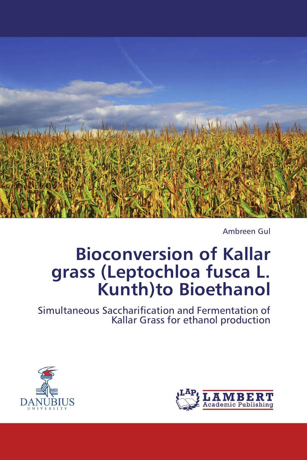 Bioconversion of Kallar grass (Leptochloa fusca L. Kunth)to Bioethanol