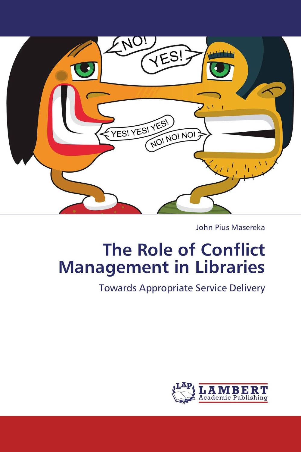 The Role of Conflict Management in Libraries the role of evaluation as a mechanism for advancing principal practice
