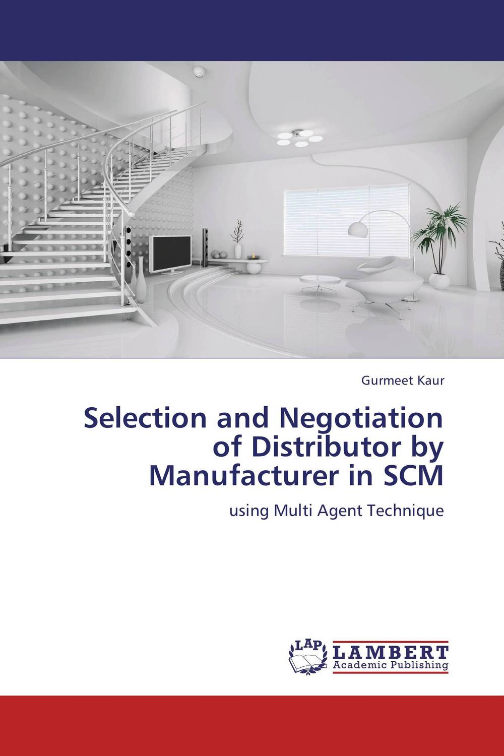 Selection and Negotiation of Distributor by Manufacturer in SCM the selection