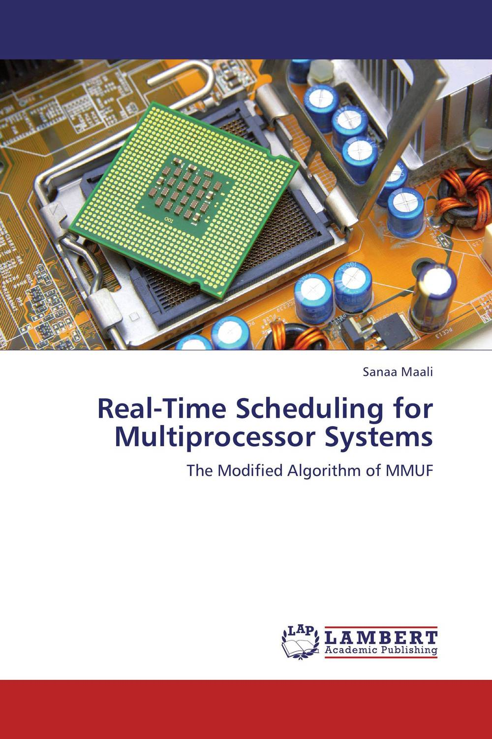 Real-Time Scheduling for Multiprocessor  Systems intelligent scheduling of parallel harware tests