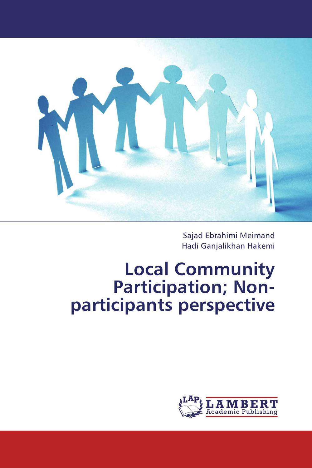 Local Community Participation; Non-participants perspective the thirteen problems