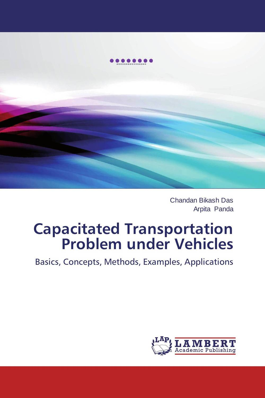 Capacitated Transportation Problem under Vehicles