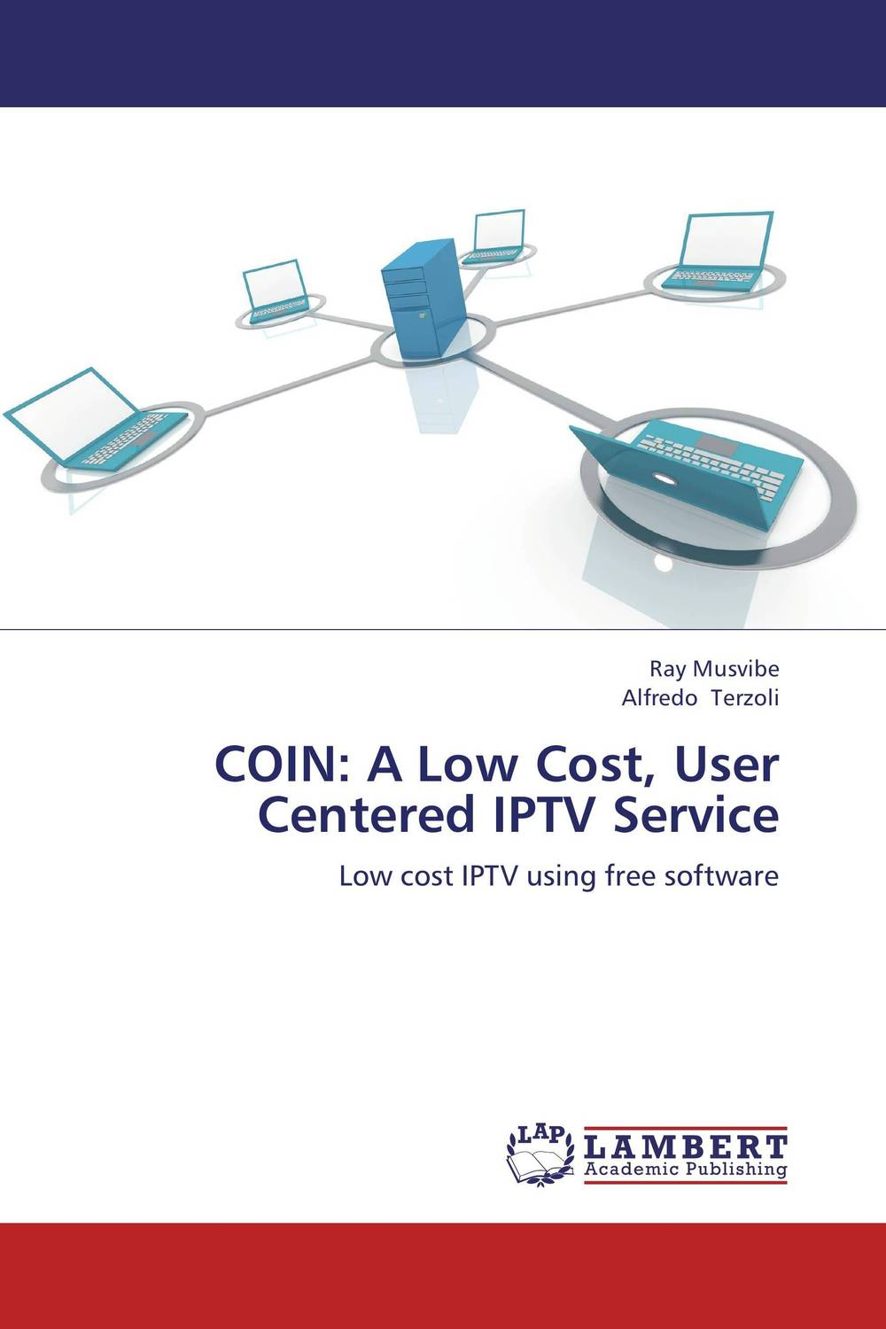 COIN: A Low Cost, User Centered IPTV Service