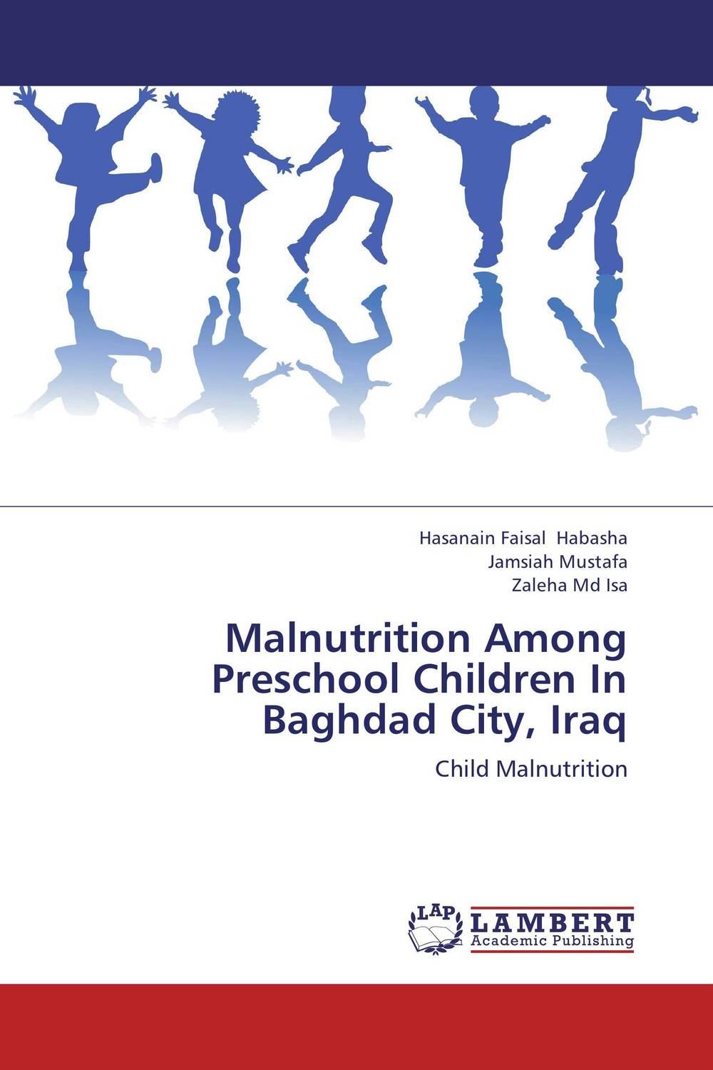 Malnutrition Among Preschool Children In Baghdad City, Iraq