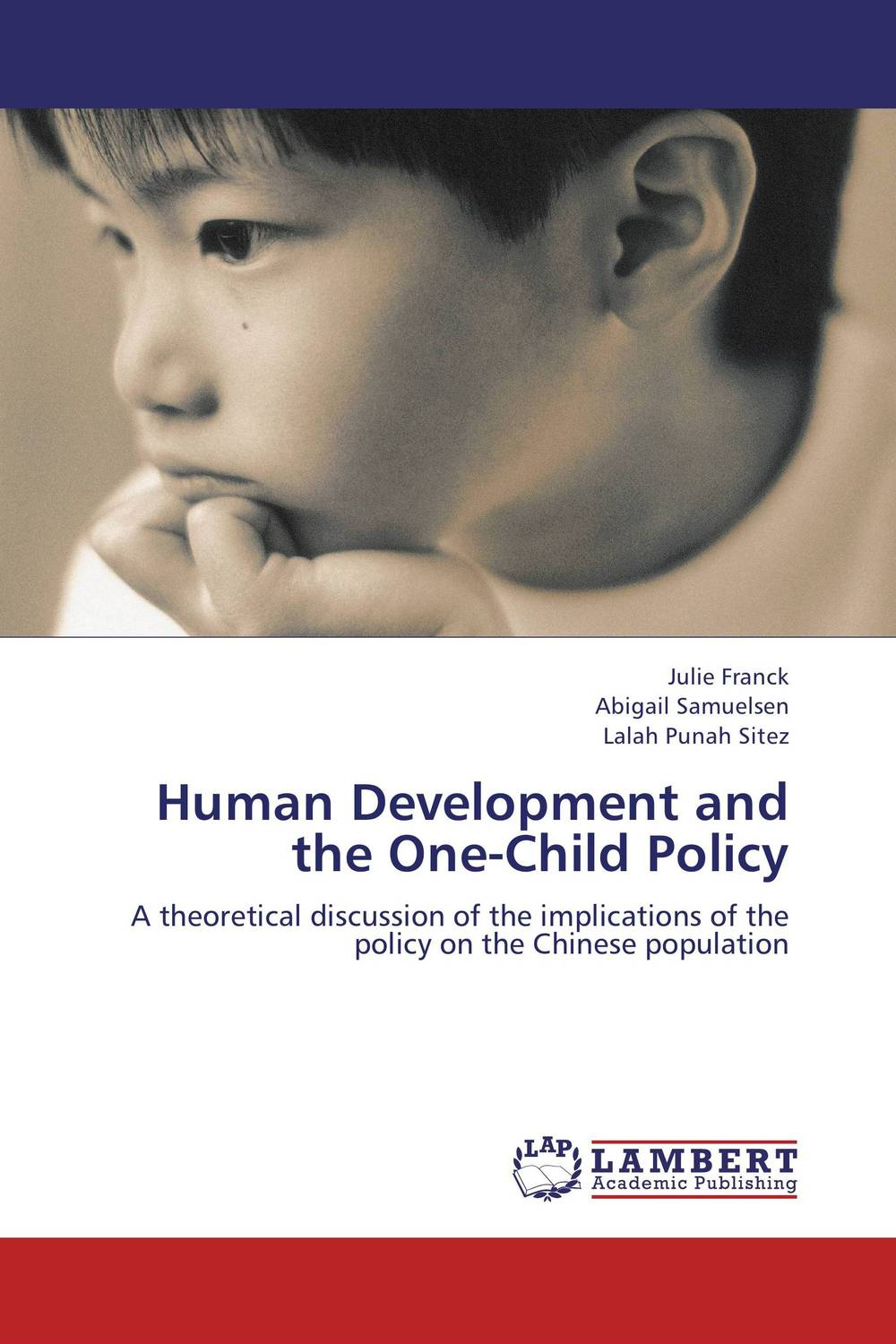 Human Development and the One-Child Policy rajesh mujariya design and development of niosomal delivery system for ketoprofen