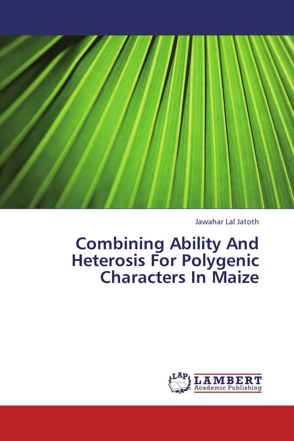 Combining Ability And Heterosis For Polygenic Characters In Maize