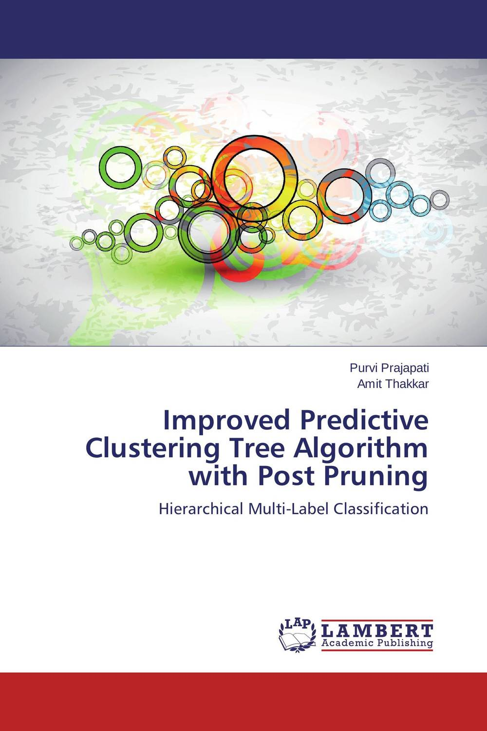 Improved Predictive Clustering Tree Algorithm with Post Pruning an improved dbscan algorithm for high dimensional datasets