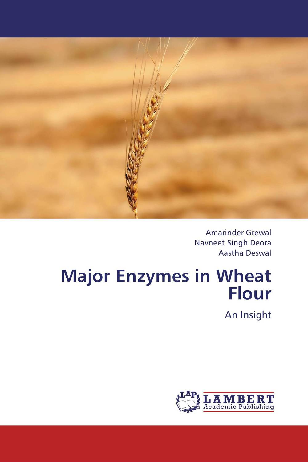 Major Enzymes in Wheat Flour purnima sareen sundeep kumar and rakesh singh molecular and pathological characterization of slow rusting in wheat
