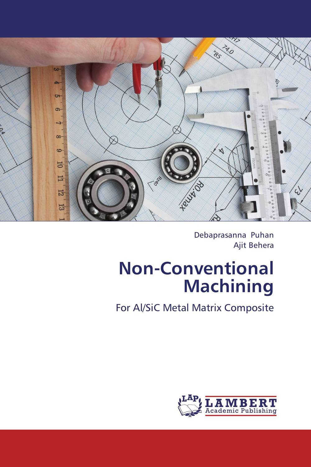 Non-Conventional Machining formability