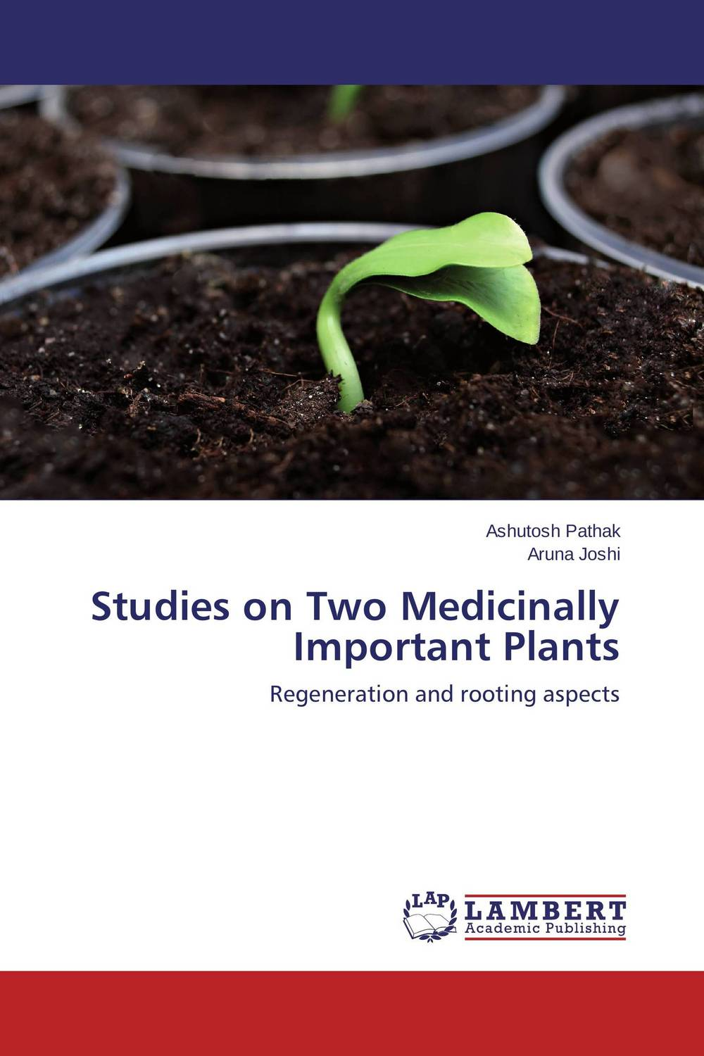 Studies on Two Medicinally Important Plants studies on two medicinally important plants