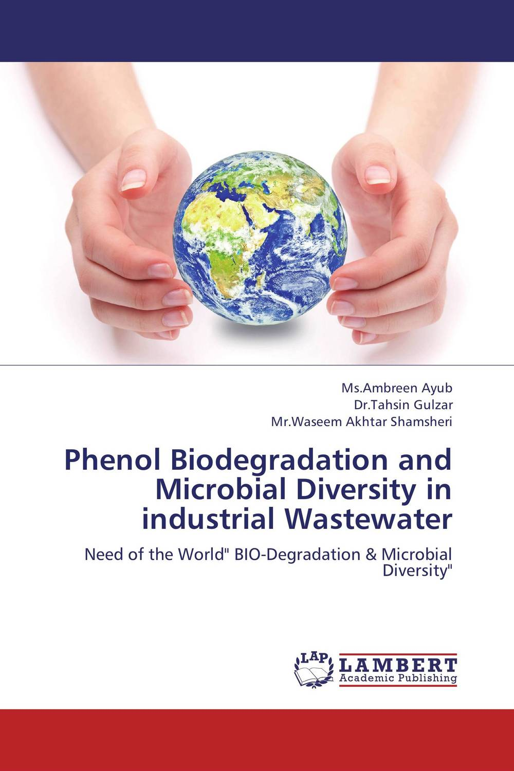 Phenol Biodegradation and Microbial Diversity in industrial Wastewater analysis of pharmaceuticals in wastewater and their photodegradation