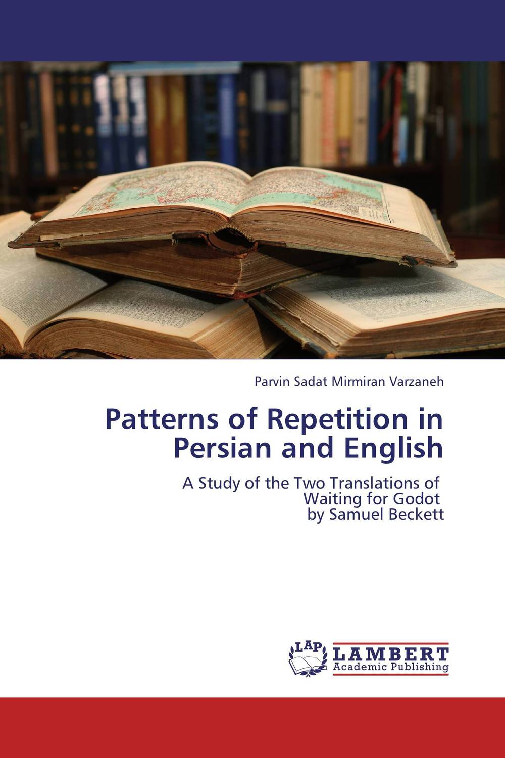 Patterns of Repetition in Persian and English the stylistic identity of english literary texts