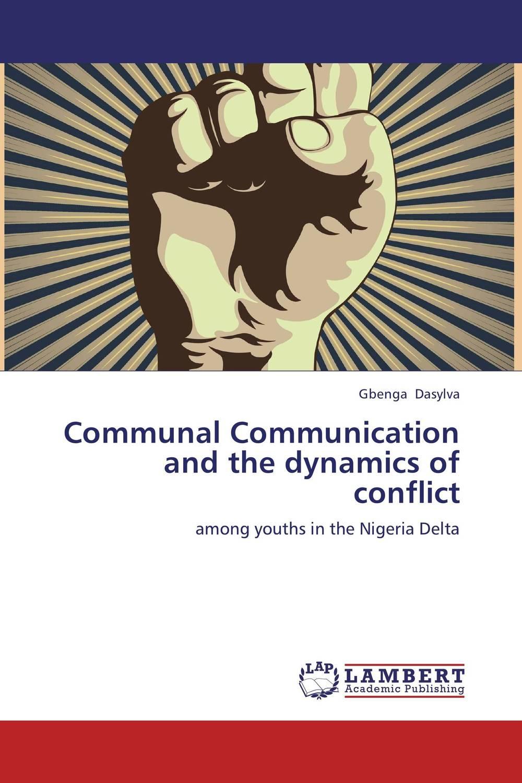 купить Communal Communication and the dynamics of conflict недорого