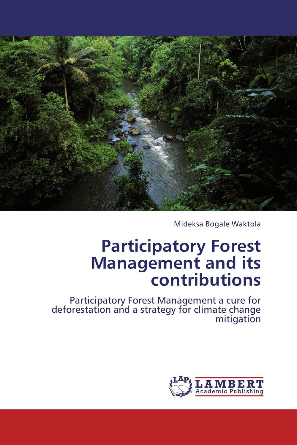где купить Participatory Forest Management and its contributions по лучшей цене