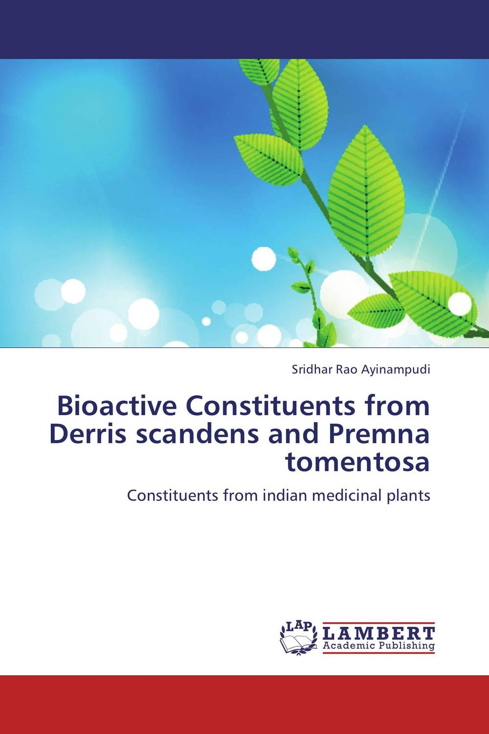 Bioactive Constituents from Derris scandens and Premna tomentosa studies on the bioactive constituents of lawsonia alba henna