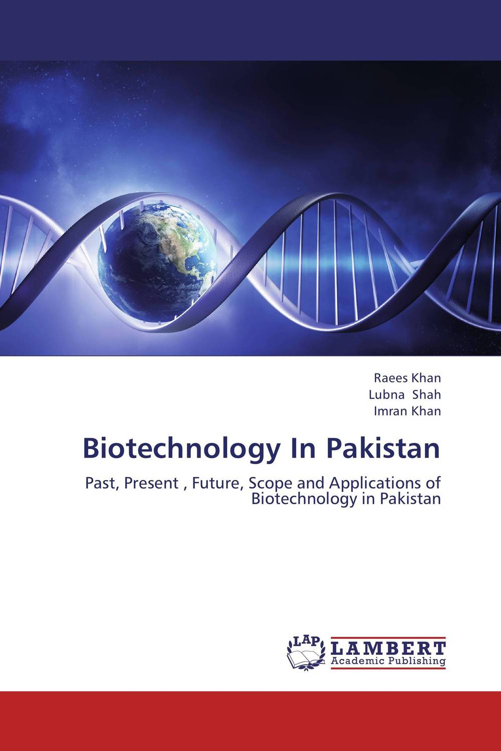 Biotechnology In Pakistan pakistan on the brink the future of pakistan afghanistan and the west