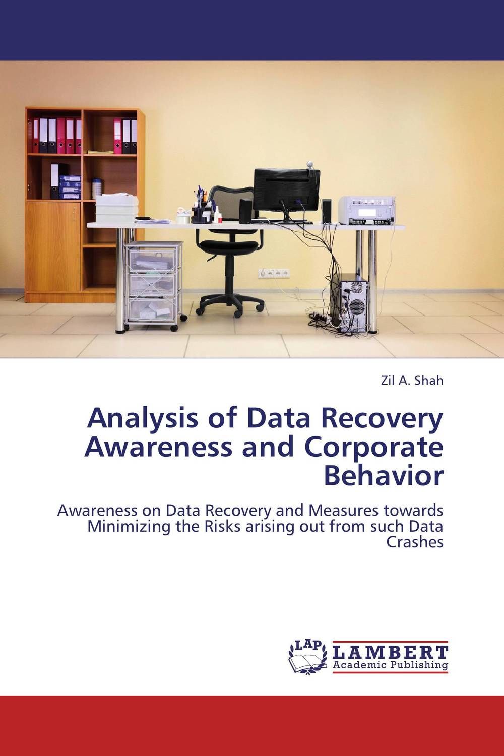 Analysis of Data Recovery Awareness and Corporate Behavior srichander ramaswamy managing credit risk in corporate bond portfolios a practitioner s guide