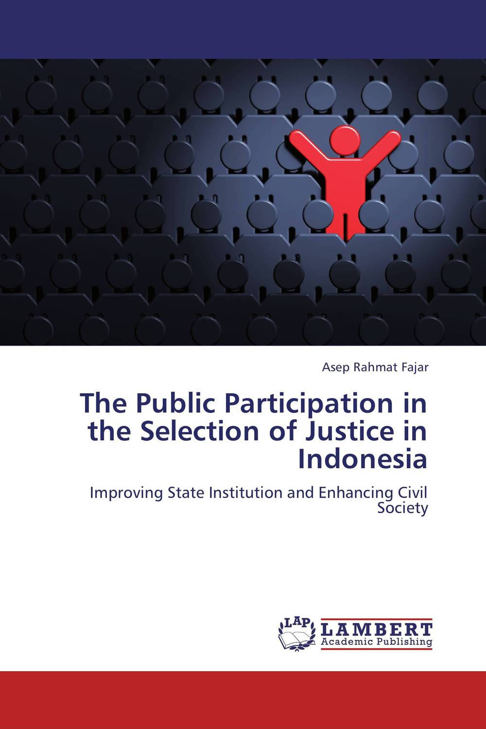 The Public Participation in the Selection of Justice in Indonesia sam stewart mutabazi mob justice in uganda lack of faith in the judicial process