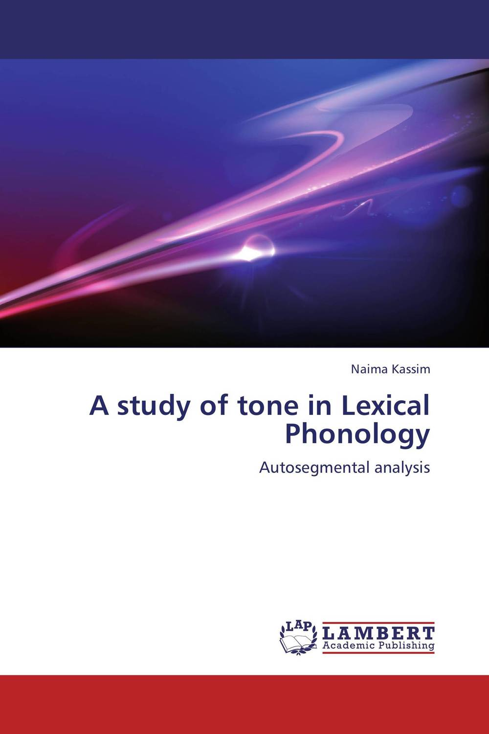 A study of tone in Lexical Phonology language change and lexical variation in youth language