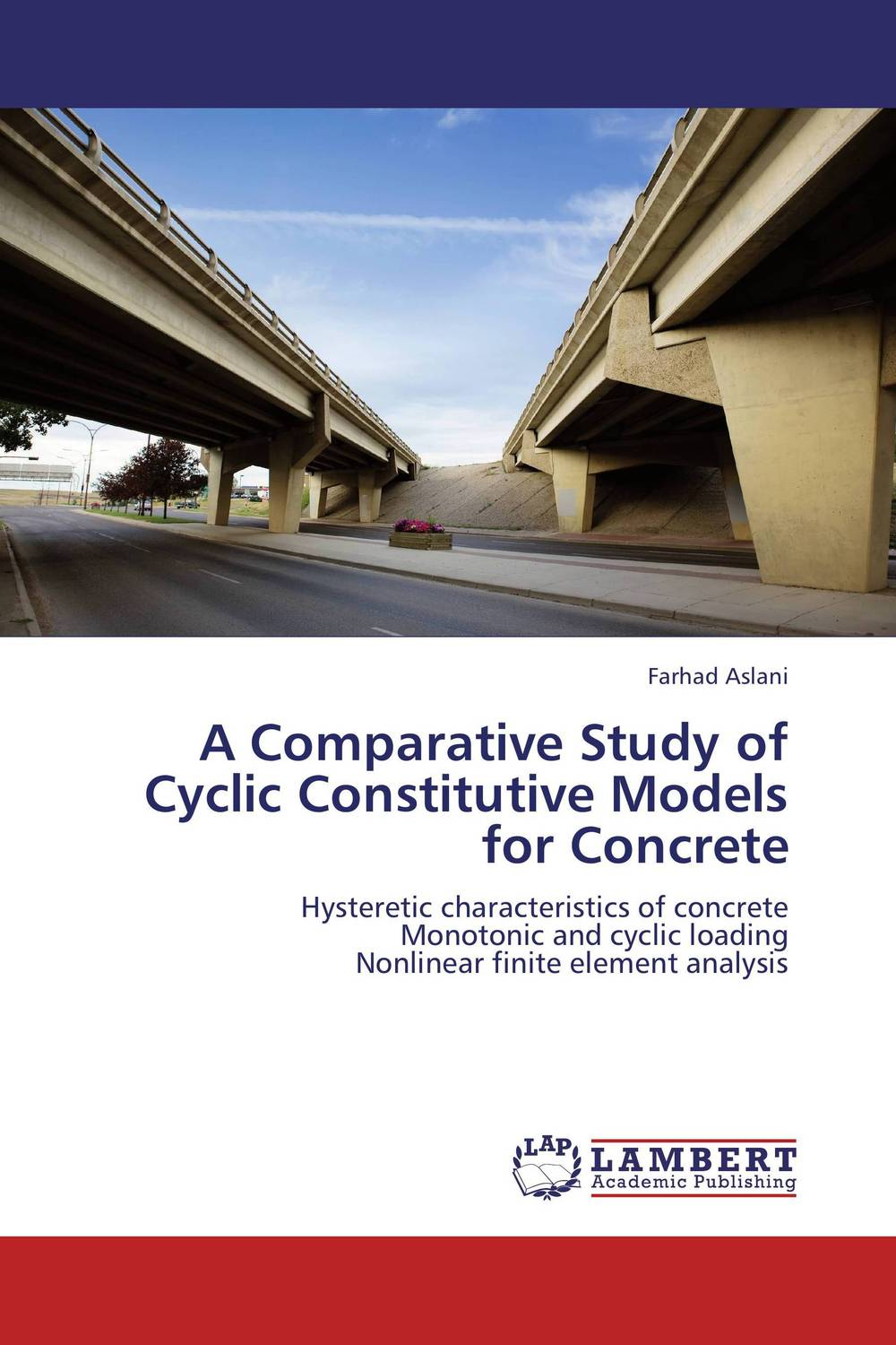 A Comparative Study of Cyclic Constitutive Models for Concrete constitutive modeling of frp confined concrete from damage mechanics
