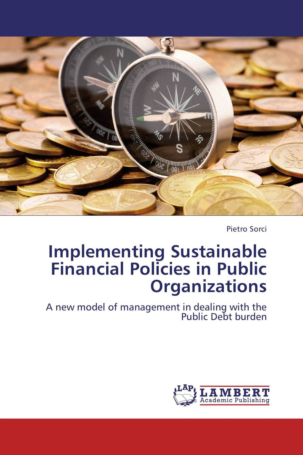 Implementing Sustainable Financial Policies in Public Organizations emmanuel havugimana state policies and livelihoods
