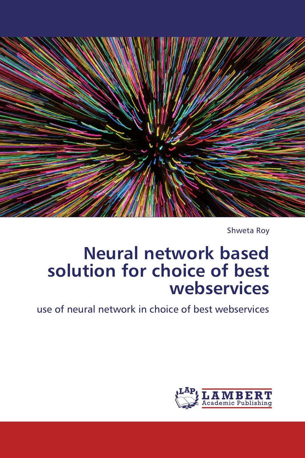 Neural network based solution for choice of best webservices overview of web based business