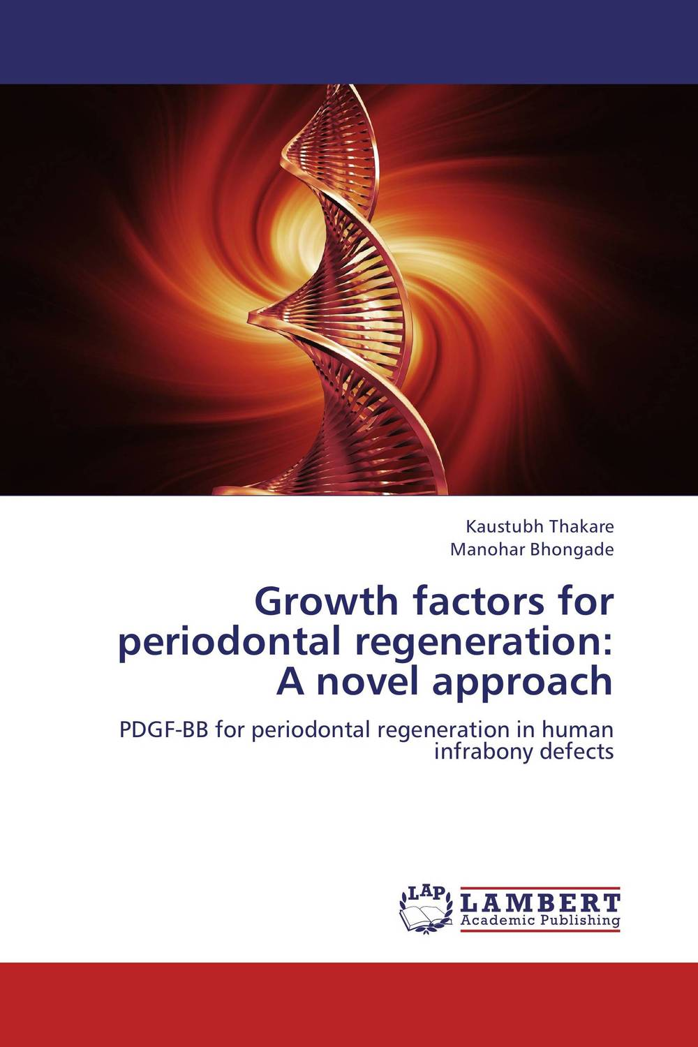 Growth factors for periodontal regeneration: A novel approach growth factors
