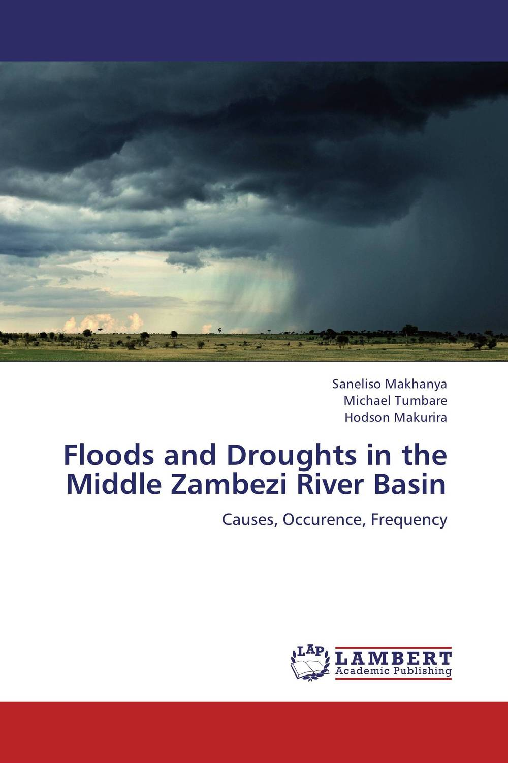 Floods and Droughts in the Middle Zambezi River Basin local practices in coping with floods and droughts at basin scale