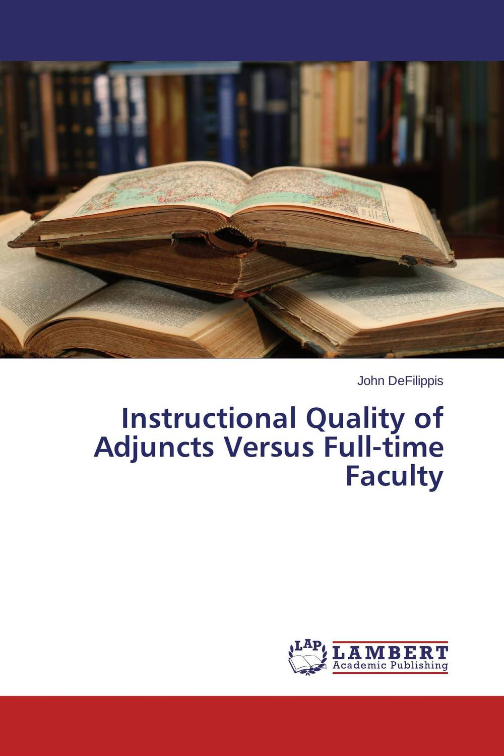 Instructional Quality of Adjuncts Versus Full-time Faculty
