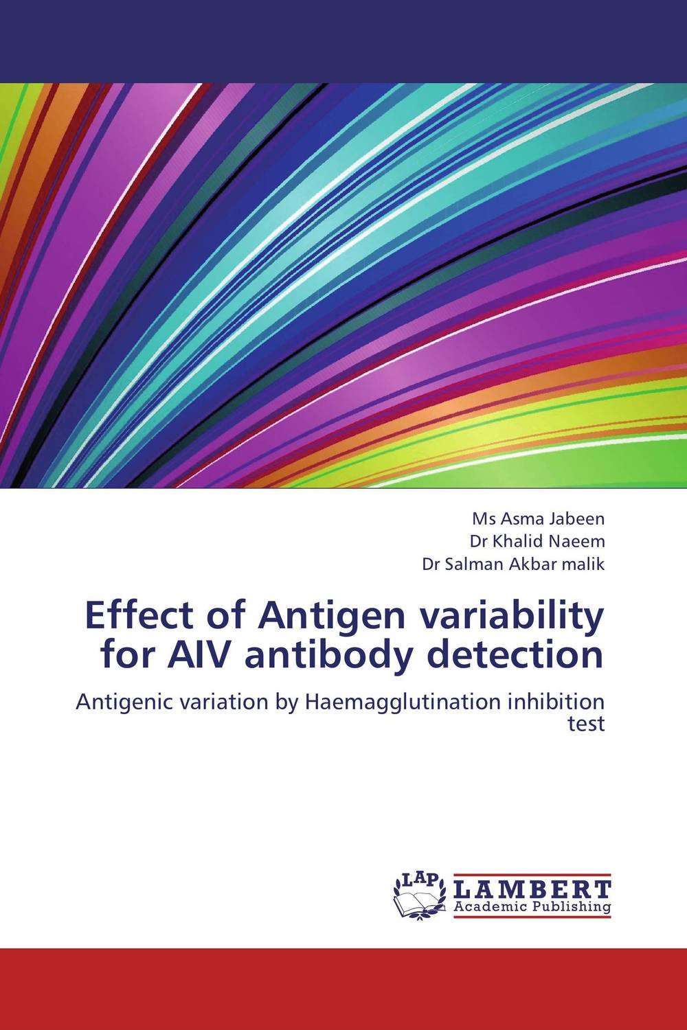 Effect of Antigen variability for AIV antibody detection high quantity medicine detection type blood and marrow test slides